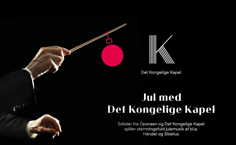 Teaterblik: Anbefaling: Syng julen ind og Jul med Det Kgl. Kapel, Det Kongelige Teater