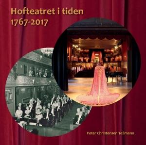 Anmeldelse (bog): Teilmann: Hofteatret i tiden 1767-2017