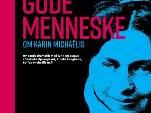 Anmeldelse (bog): Julie Maj Jakobsen m.fl.: Jagten på det gode menneske